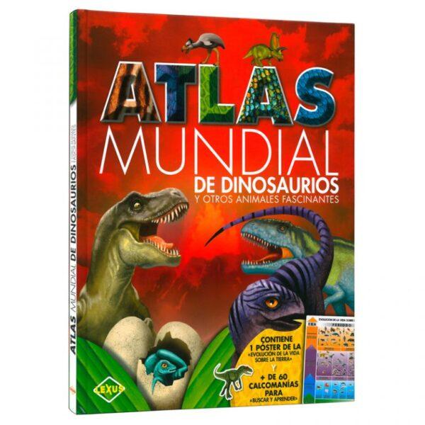 ATLAS DEL MUNDIAL DE DINOSAURIOS Y OTROS ANIMALES FASCINANTES