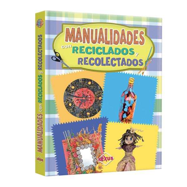 MANUALIDADES CON RECICLADOS Y RECOLECTADOS