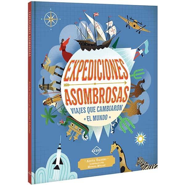 EXPEDICIONES ASOMBROSAS (VIAJES QUE CAMBIARON EL MUNDO)