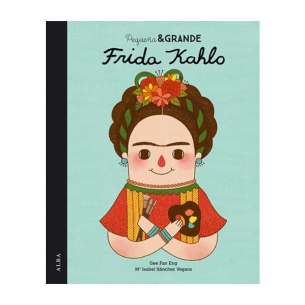 PEQUEÑAY GRANDE FRIDA KAHLO