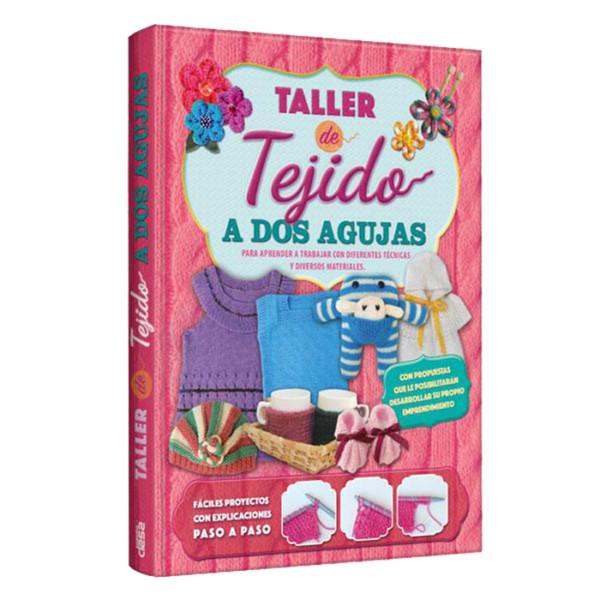 TALLER DE TEJIDO A DOS AGUJAS (PARA APRENDER A TRABAJAR CON DIFERENTES TECNICAS Y DIVERSOS MATERIALES )