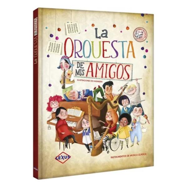 LA ORQUESTA DE MIS AMIGOS (INSTRUMENTOS DE MÚSICA CLÁSICA + SONIDOS)