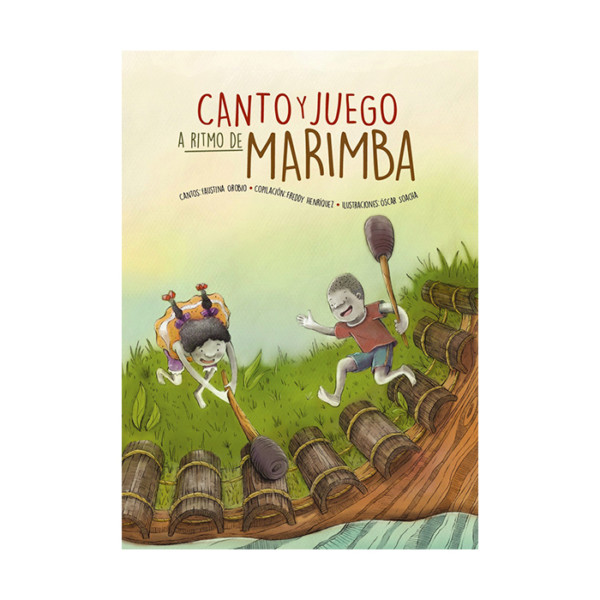 Canto Y Juego A Ritmo De Marimba