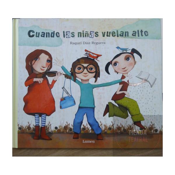 LIBRO CUANDO LAS NIÑAS VUELAN ALTO LUMEN