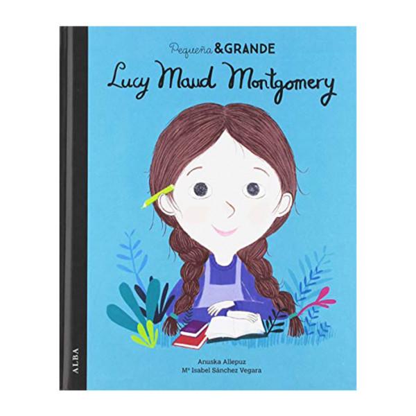 LIBRO PEQUEÑO Y GRANDE LUCY MAUD MONTGOMERY