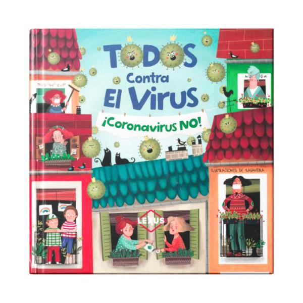 TODOS CONTRA EL CORONA VIRUS