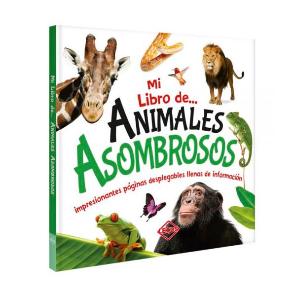 MI LIBRO DE ANIMALES ASOMBROSOS