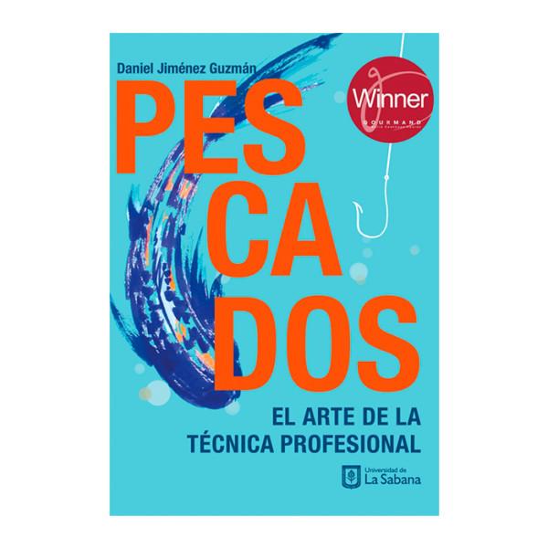 PESCADOS EL ARTE DE LA TÉCNICA PROFESIONAL