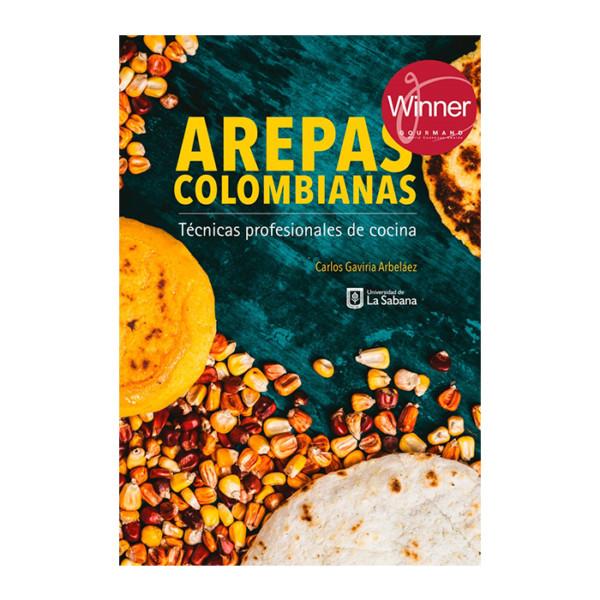 AREPAS COLOMBIANAS TECNICAS PROFESIONALES DE COCINA