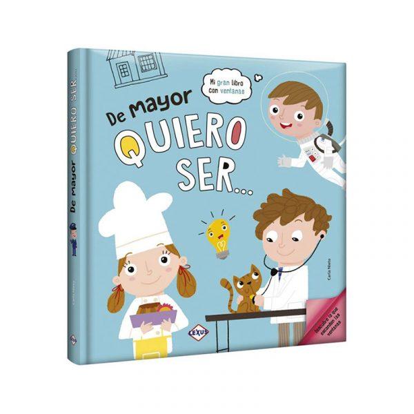DE MAYOR QUIERO SER